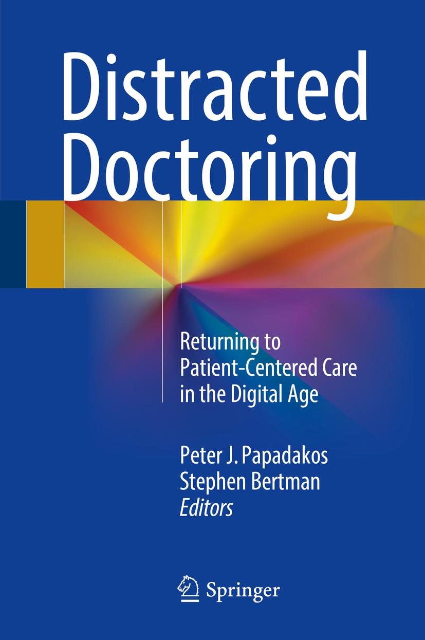 Bertman, Stephen - Distracted Doctoring, ebook
