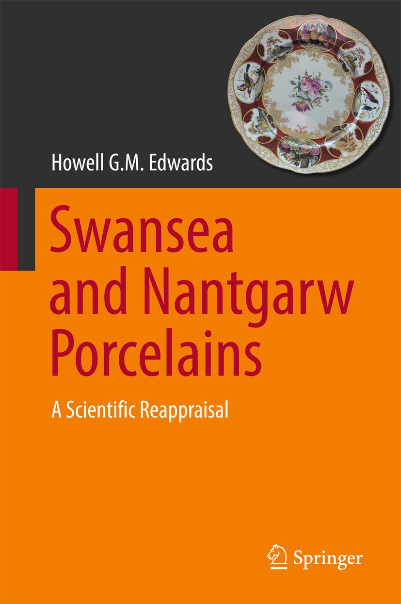 Edwards, Howell G.M. - Swansea and Nantgarw Porcelains, ebook