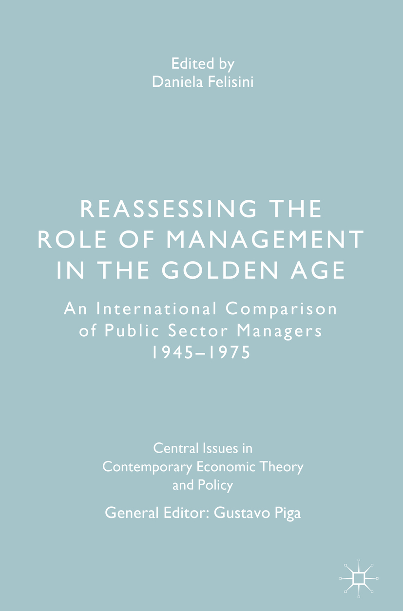 Felisini, Daniela - Reassessing the Role of Management in the Golden Age, ebook