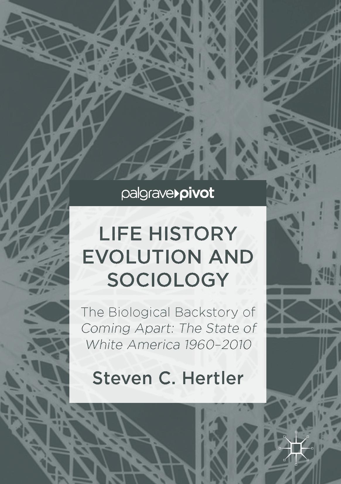 Hertler, Steven C. - Life History Evolution and Sociology, ebook