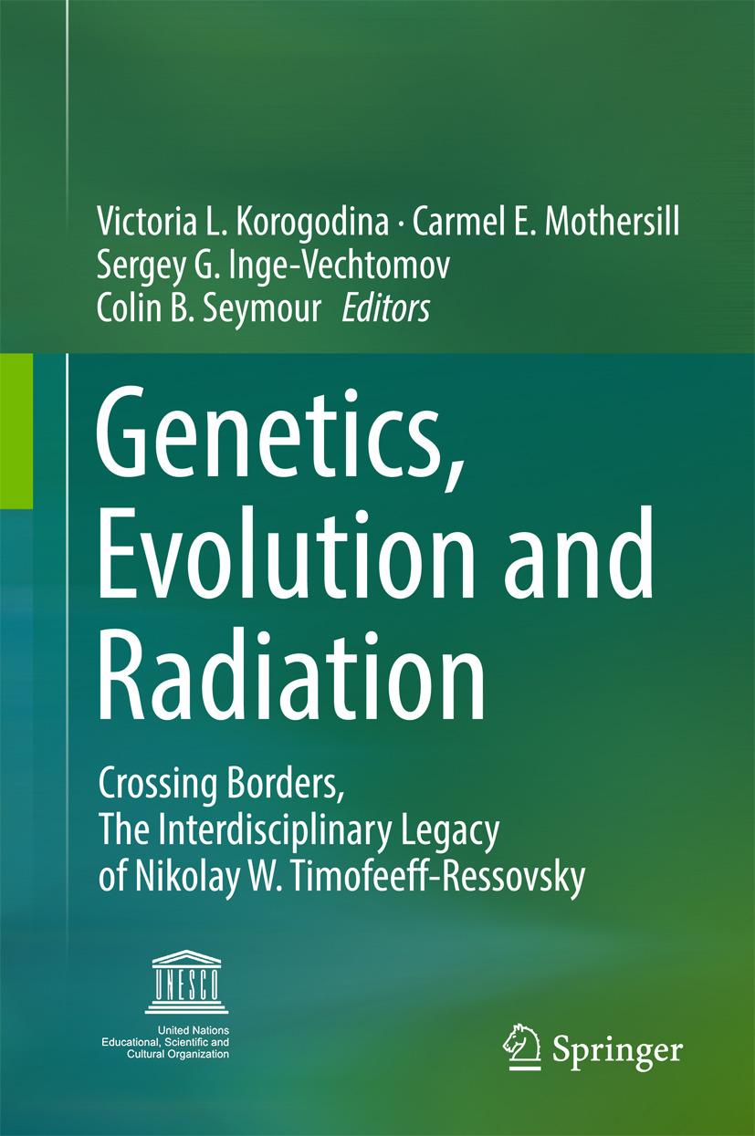 Inge-Vechtomov, Sergey G. - Genetics, Evolution and Radiation, ebook