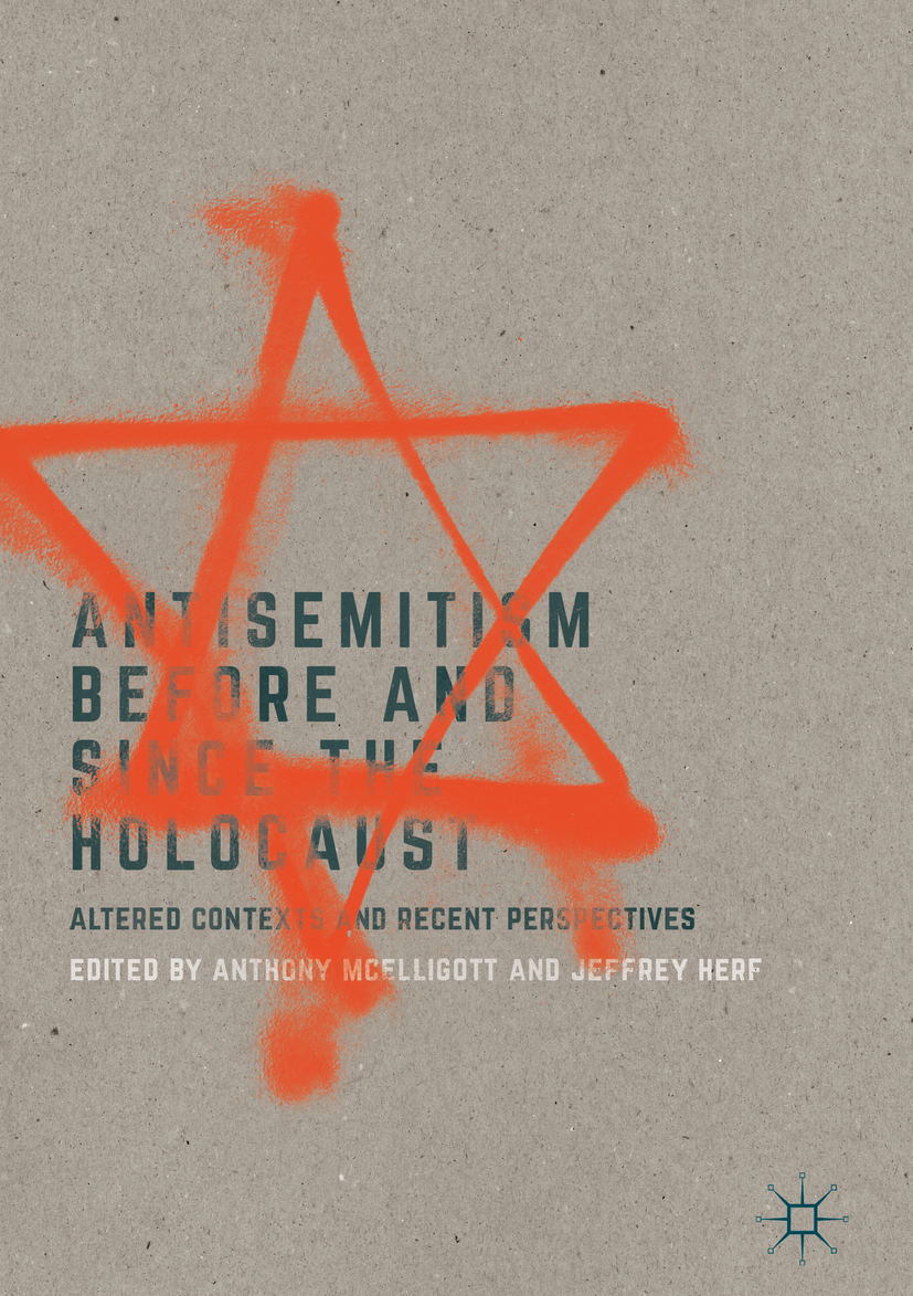Herf, Jeffrey - Antisemitism Before and Since the Holocaust, ebook