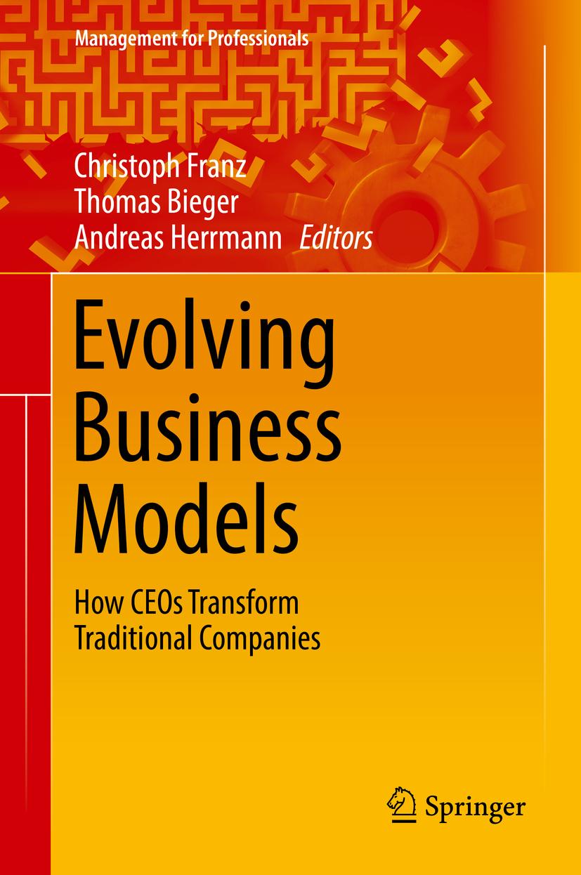 Bieger, Thomas - Evolving Business Models, ebook