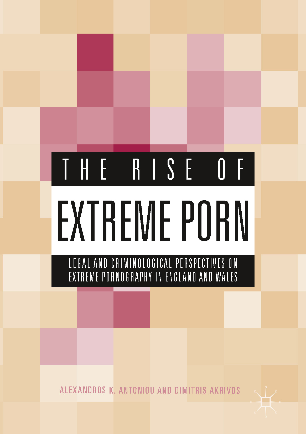 Akrivos, Dimitris - The Rise of Extreme Porn, ebook