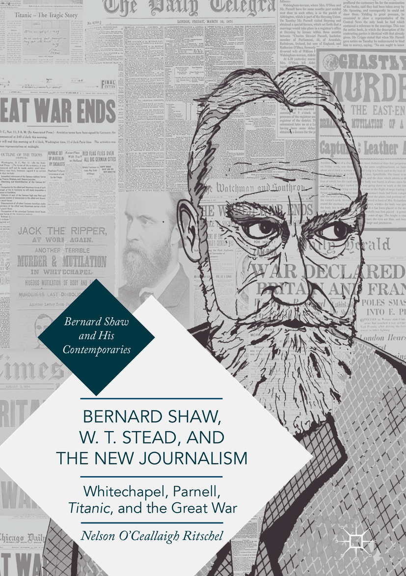 Ritschel, Nelson O'Ceallaigh - Bernard Shaw, W. T. Stead, and the New Journalism, ebook