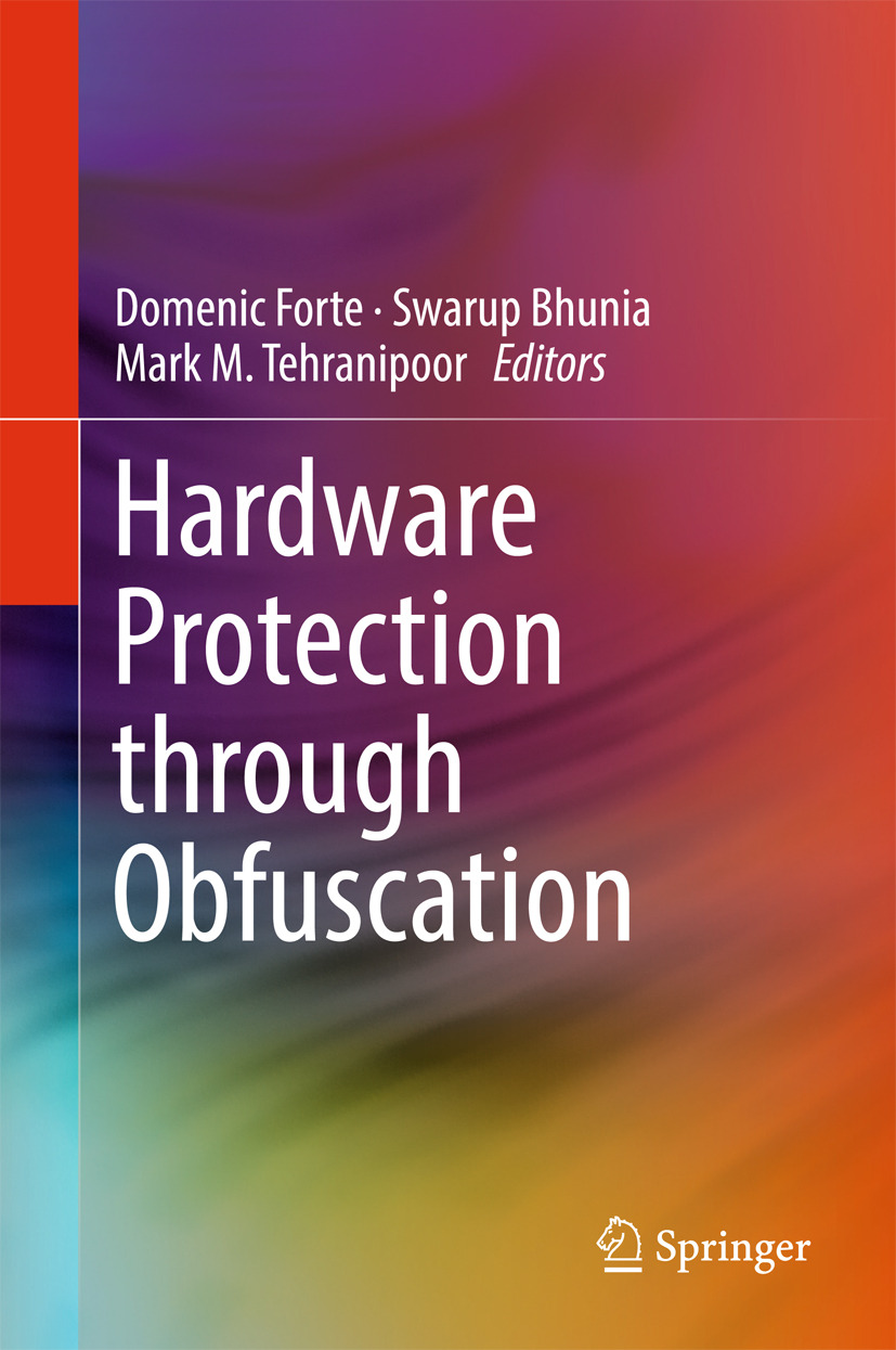 Bhunia, Swarup - Hardware Protection through Obfuscation, ebook