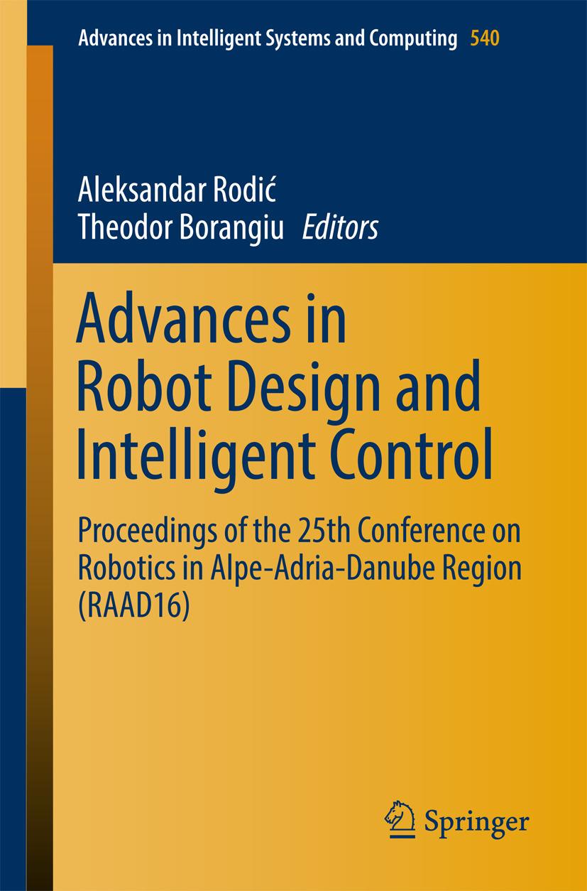 Borangiu, Theodor - Advances in Robot Design and Intelligent Control, ebook