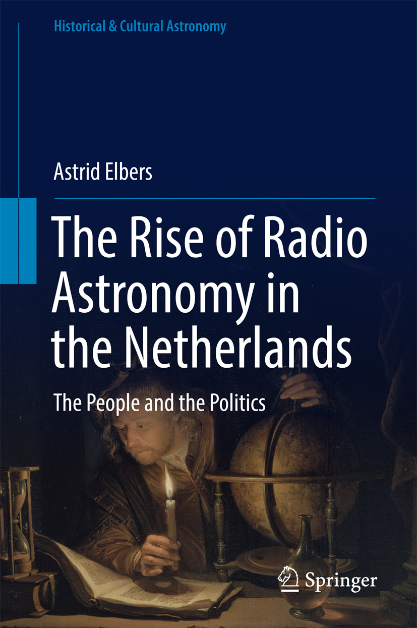 Elbers, Astrid - The Rise of Radio Astronomy in the Netherlands, ebook