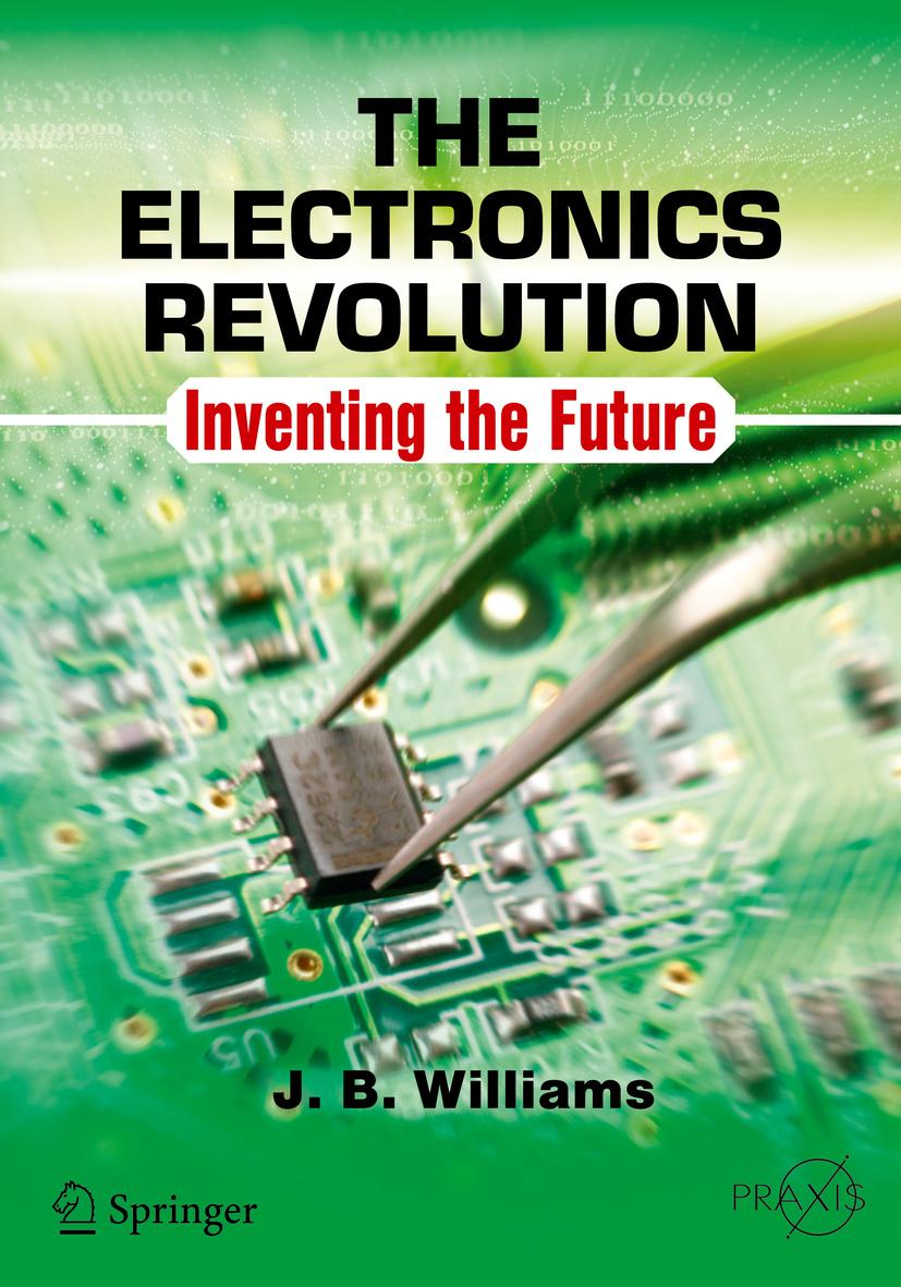 Williams, J.B. - The Electronics Revolution, ebook