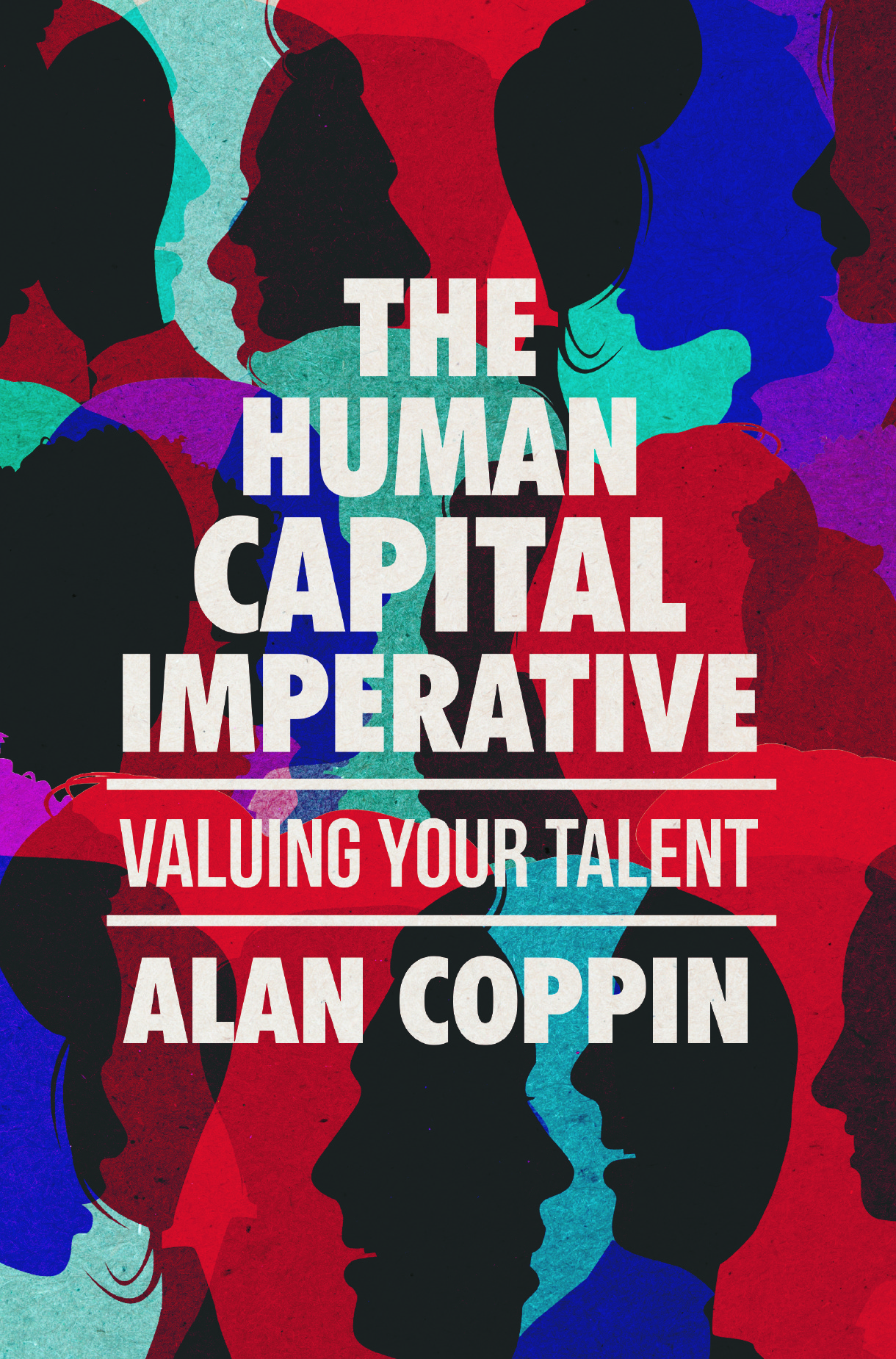 Coppin, Alan - The Human Capital Imperative, ebook