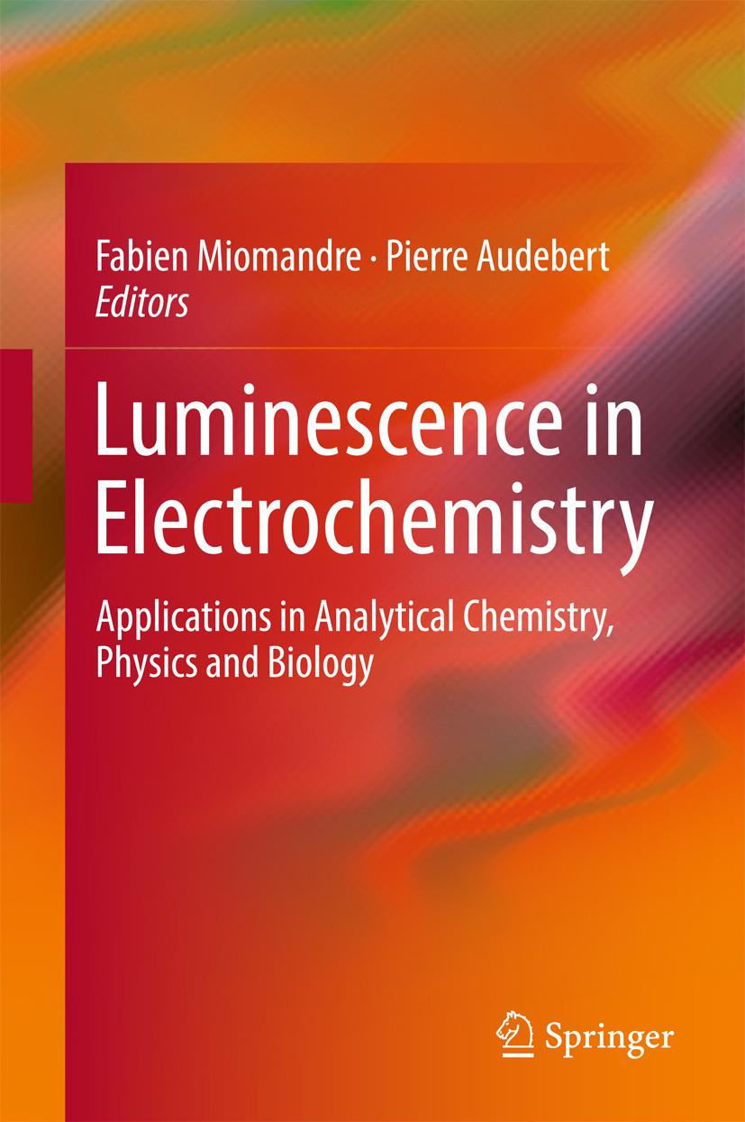 Audebert, Pierre - Luminescence in Electrochemistry, ebook