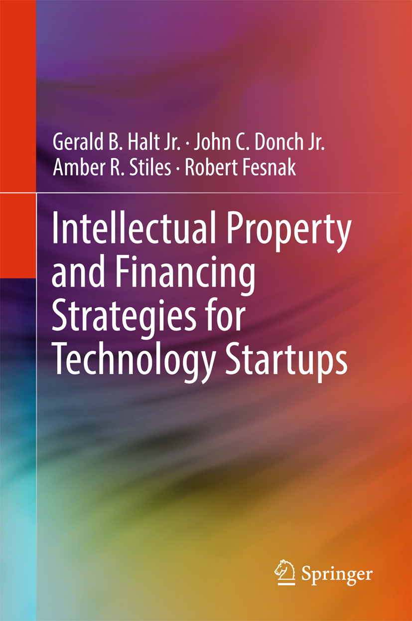 Fesnak, Robert - Intellectual Property and Financing Strategies for Technology Startups, ebook