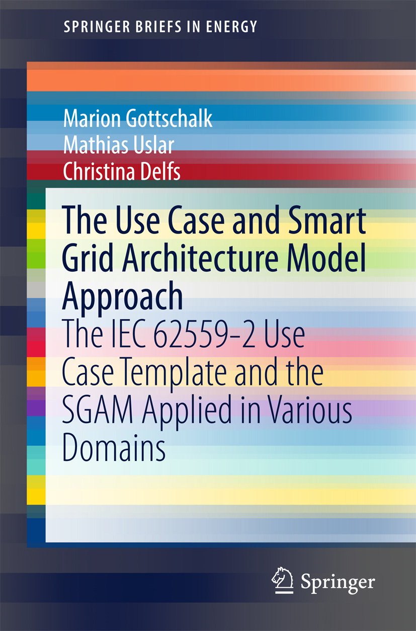 Delfs, Christina - The Use Case and Smart Grid Architecture Model Approach, ebook
