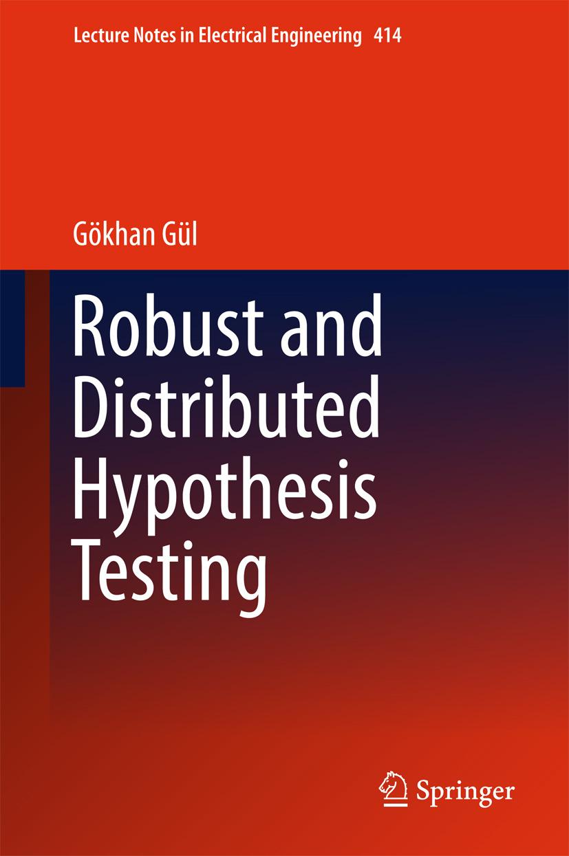 Gül, Gökhan - Robust and Distributed Hypothesis Testing, ebook