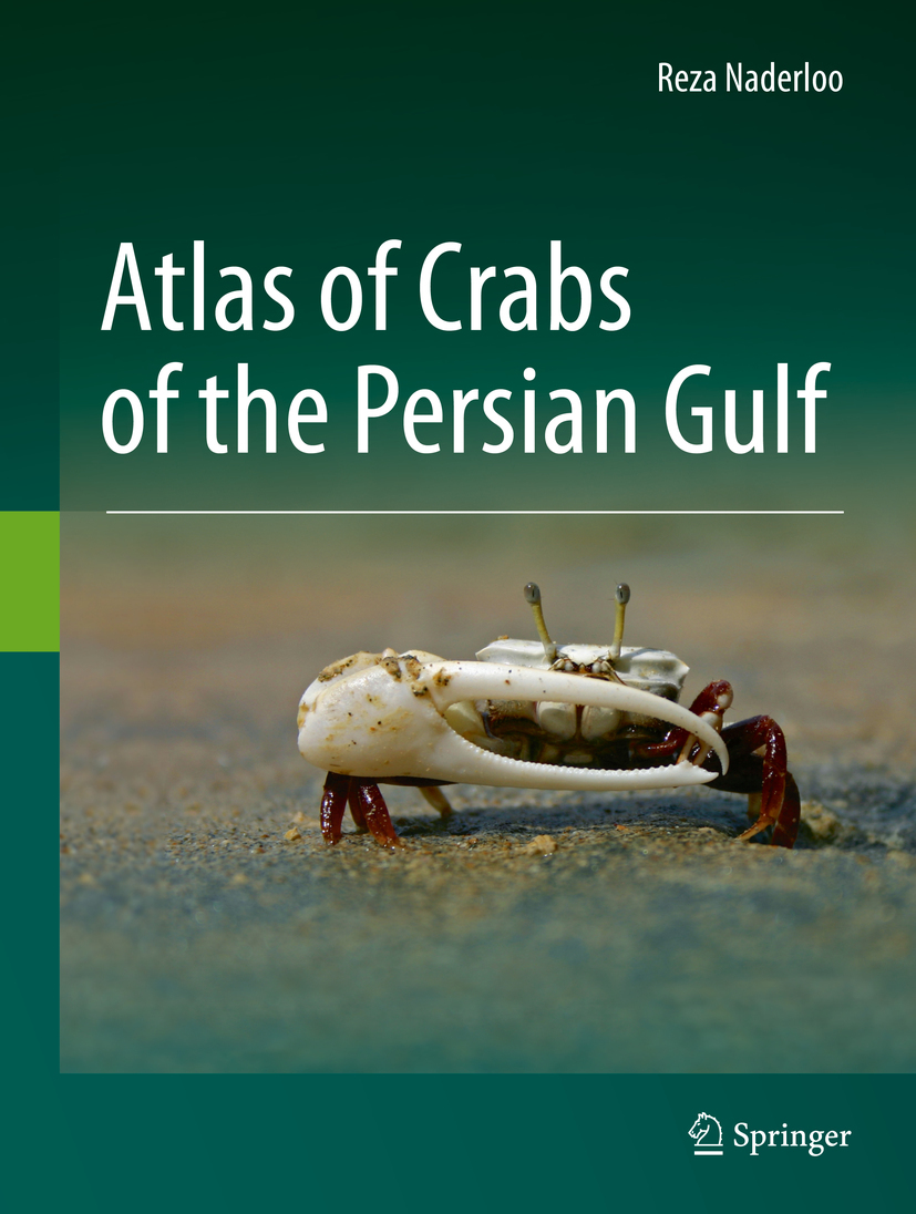 Naderloo, Reza - Atlas of Crabs of the Persian Gulf, ebook