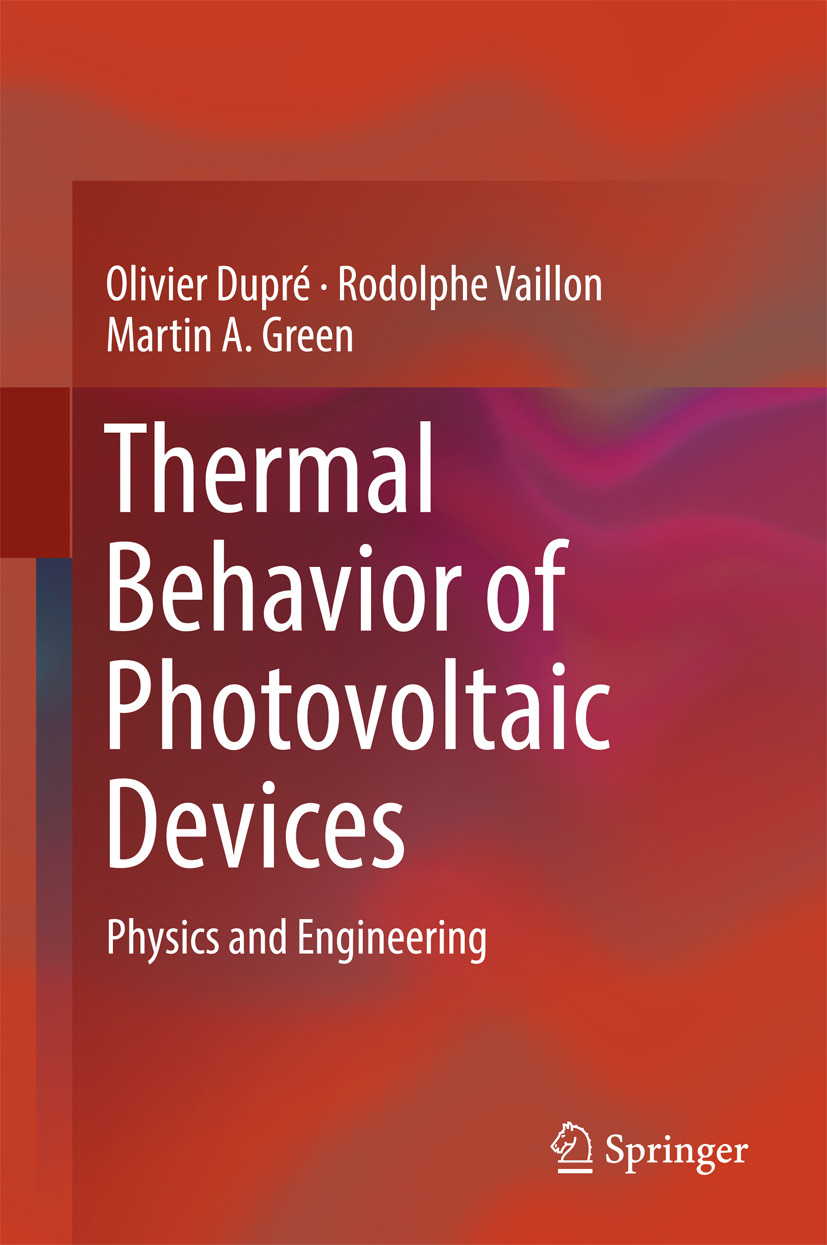Dupré, Olivier - Thermal Behavior of Photovoltaic Devices, ebook