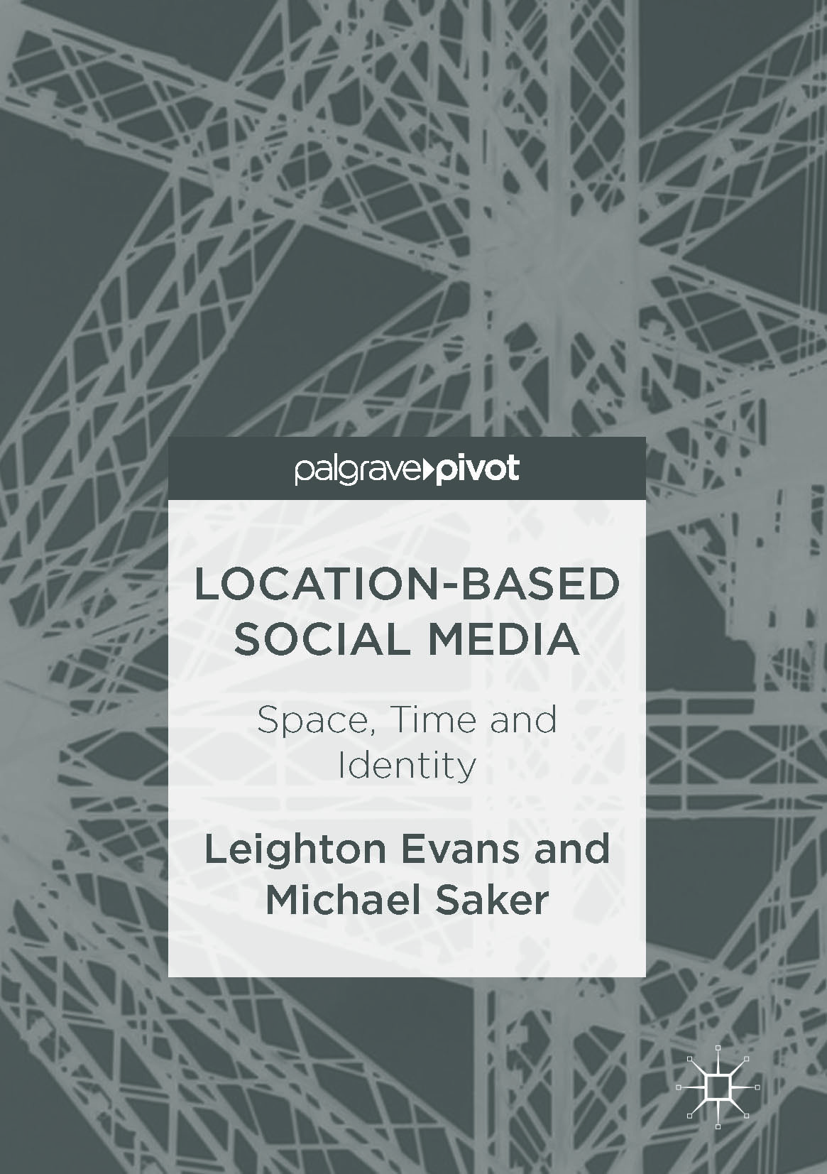 Evans, Leighton - Location-Based Social Media, ebook