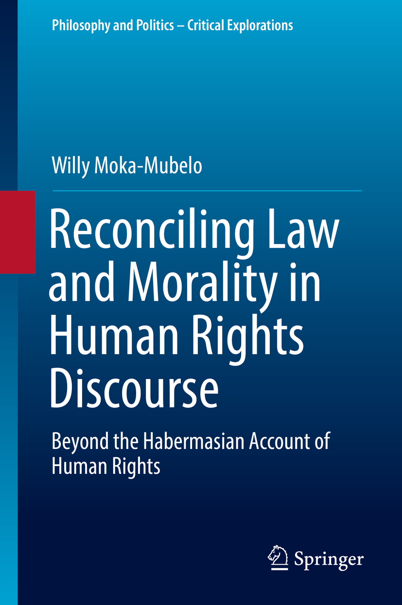 Moka-Mubelo, Willy - Reconciling Law and Morality in Human Rights Discourse, ebook