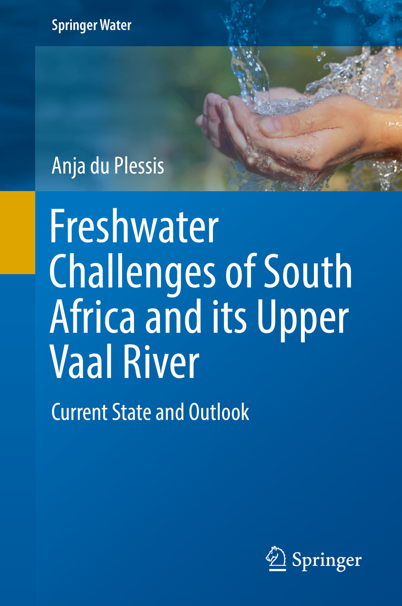 Plessis, Anja du - Freshwater Challenges of South Africa and its Upper Vaal River, ebook