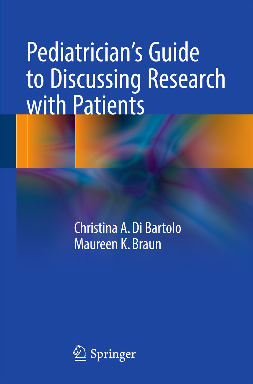 Bartolo, Christina A.  Di - Pediatrician's Guide to Discussing Research with Patients, ebook