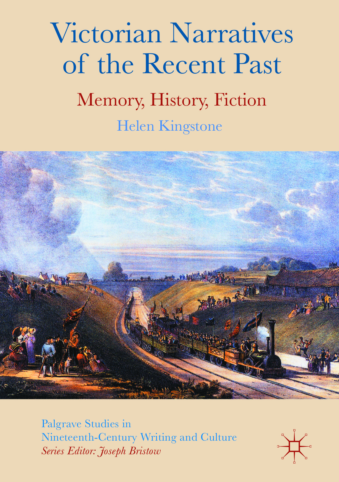 Kingstone, Helen - Victorian Narratives of the Recent Past, ebook