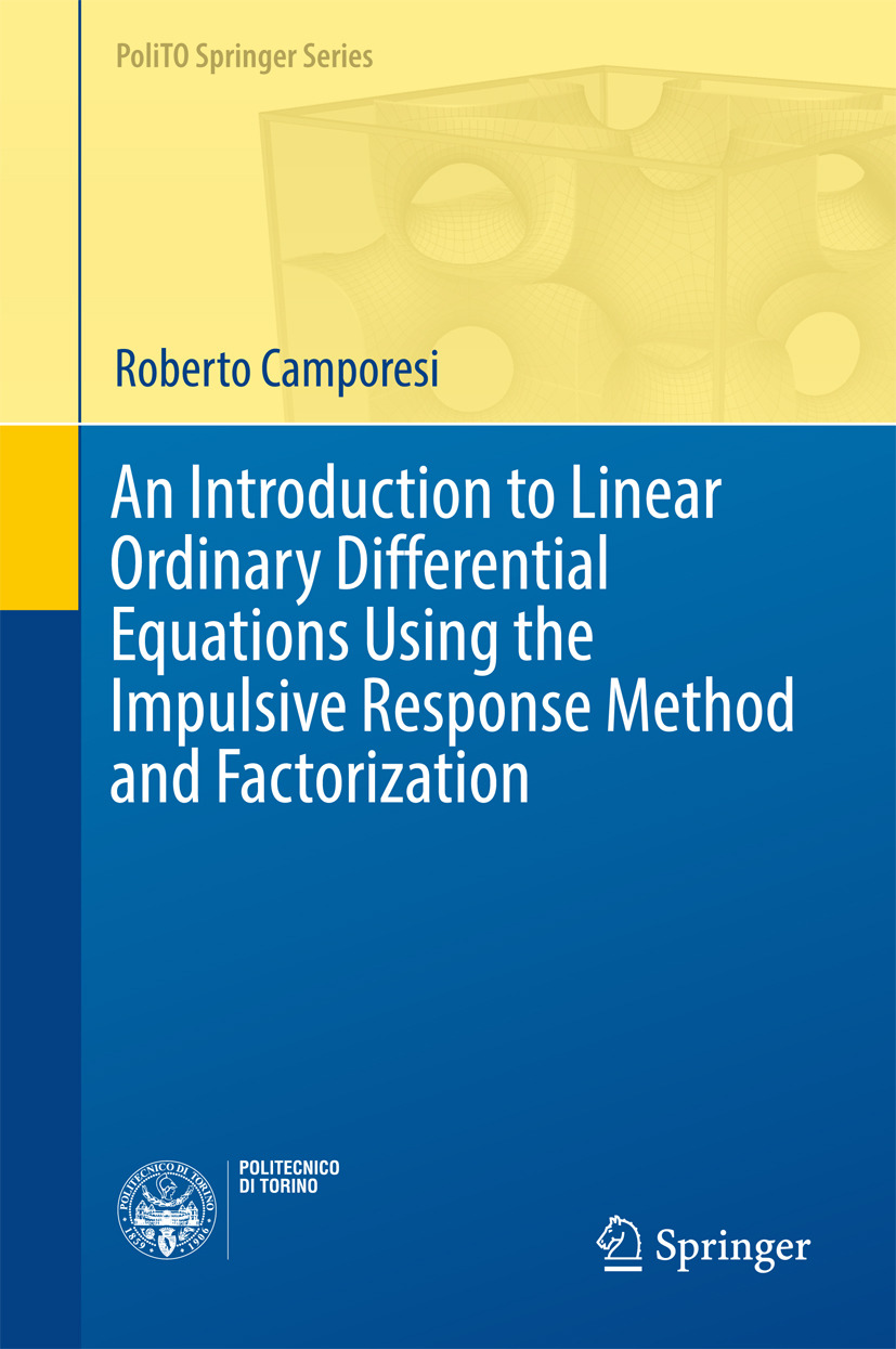 Camporesi, Roberto - An Introduction to Linear Ordinary Differential Equations Using the Impulsive Response Method and Factorization, ebook