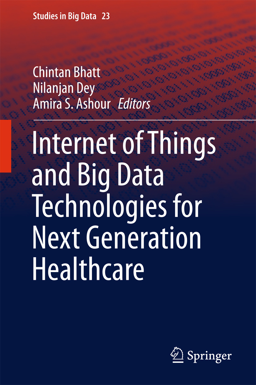 Ashour, Amira S. - Internet of Things and Big Data Technologies for Next Generation Healthcare, ebook