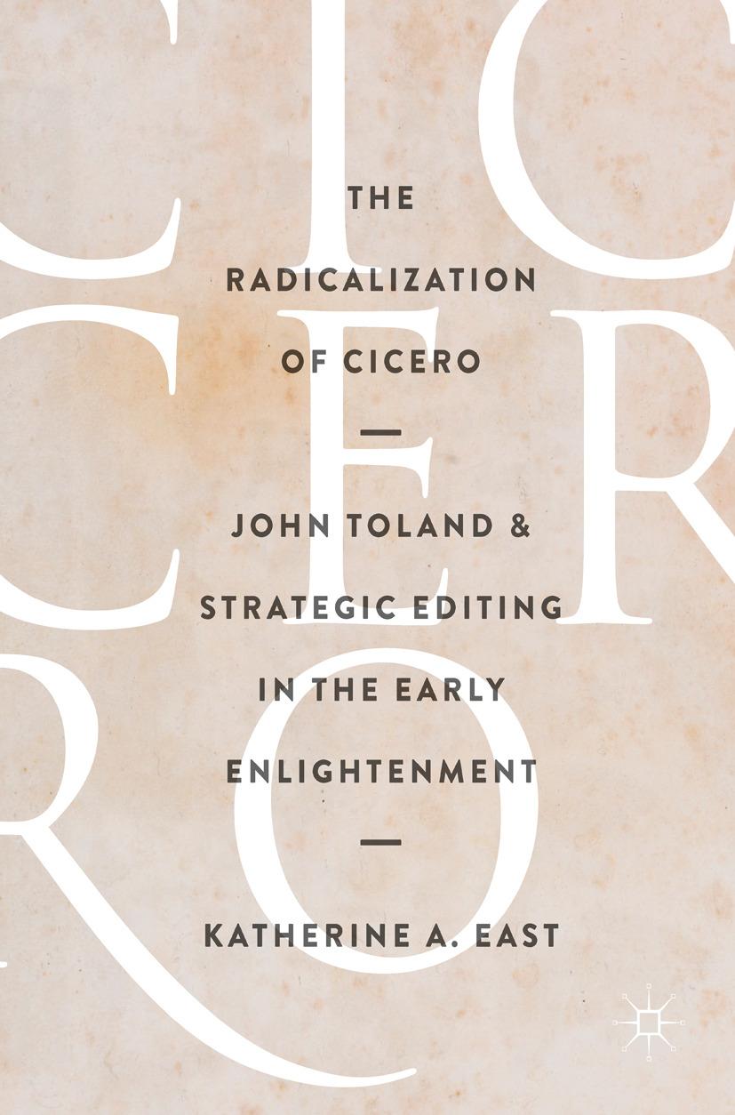 East, Katherine A. - The Radicalization of Cicero, ebook