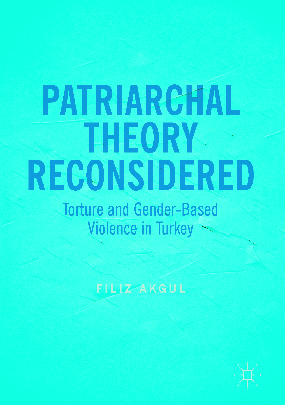 Akgul, Filiz - Patriarchal Theory Reconsidered, ebook