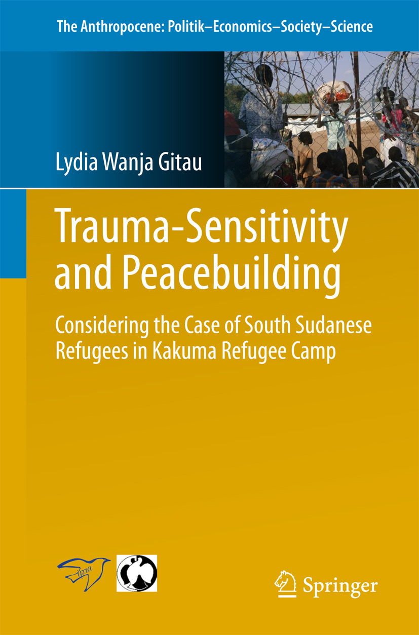 Gitau, Lydia Wanja - Trauma-sensitivity and Peacebuilding, ebook