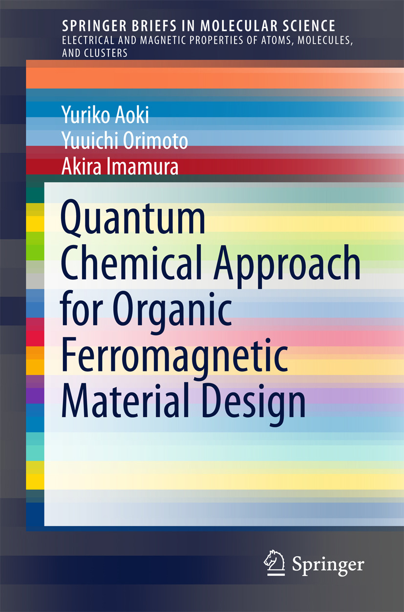 Aoki, Yuriko - Quantum Chemical Approach for Organic Ferromagnetic Material Design, ebook