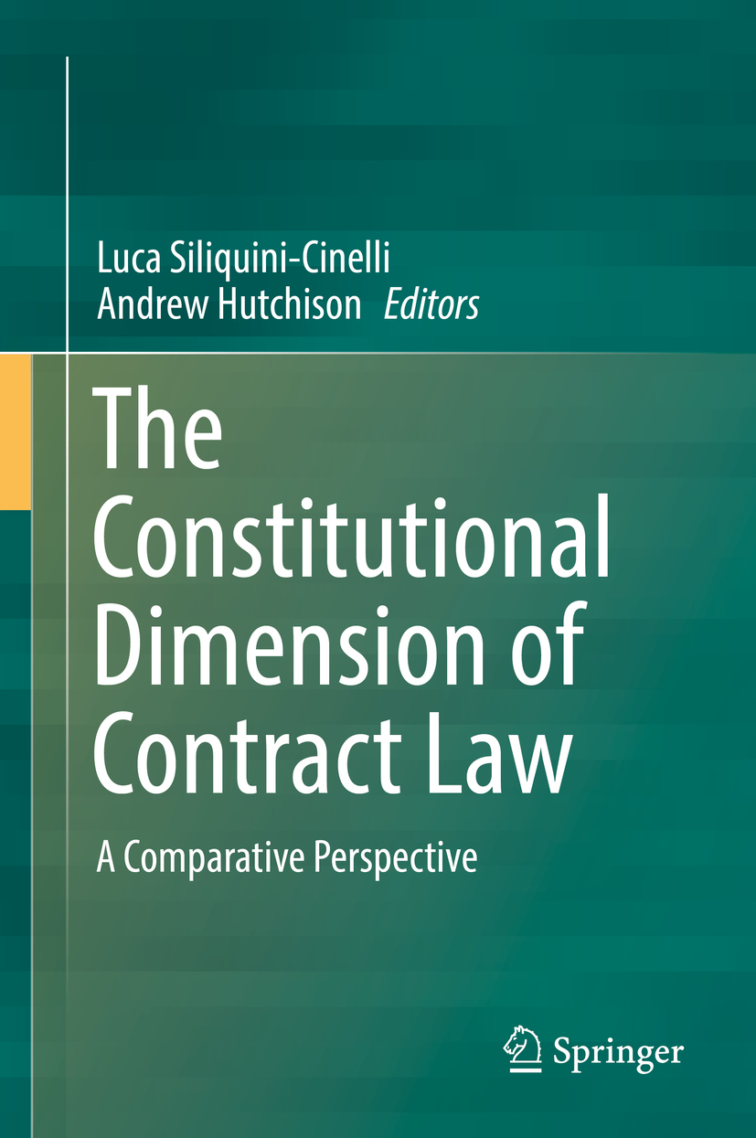 Hutchison, Andrew - The Constitutional Dimension of Contract Law, ebook