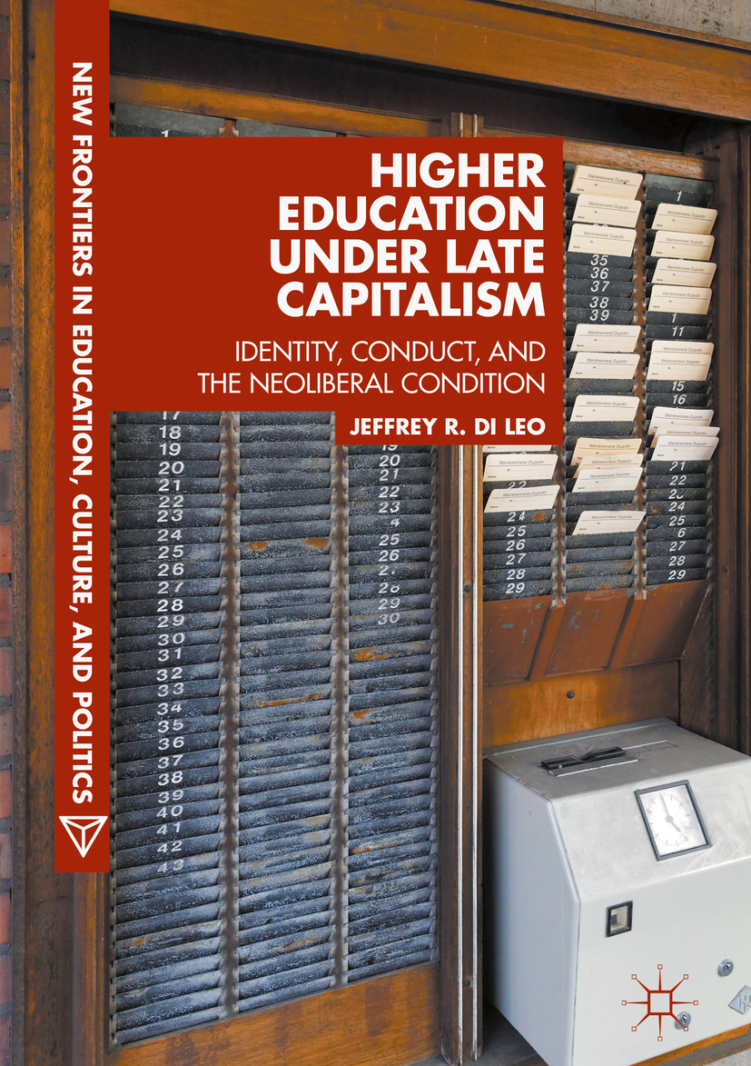 Leo, Jeffrey R. Di - Higher Education under Late Capitalism, ebook