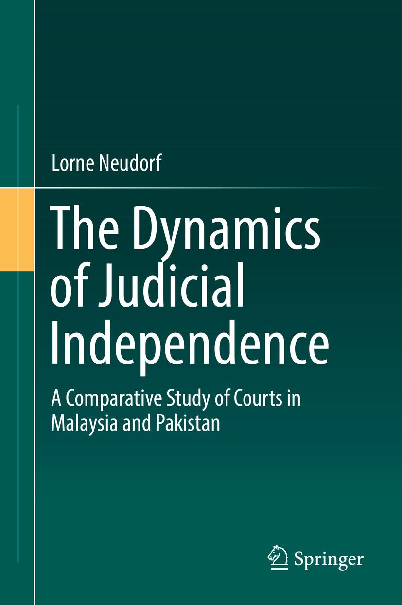 Neudorf, Lorne - The Dynamics of Judicial Independence, ebook