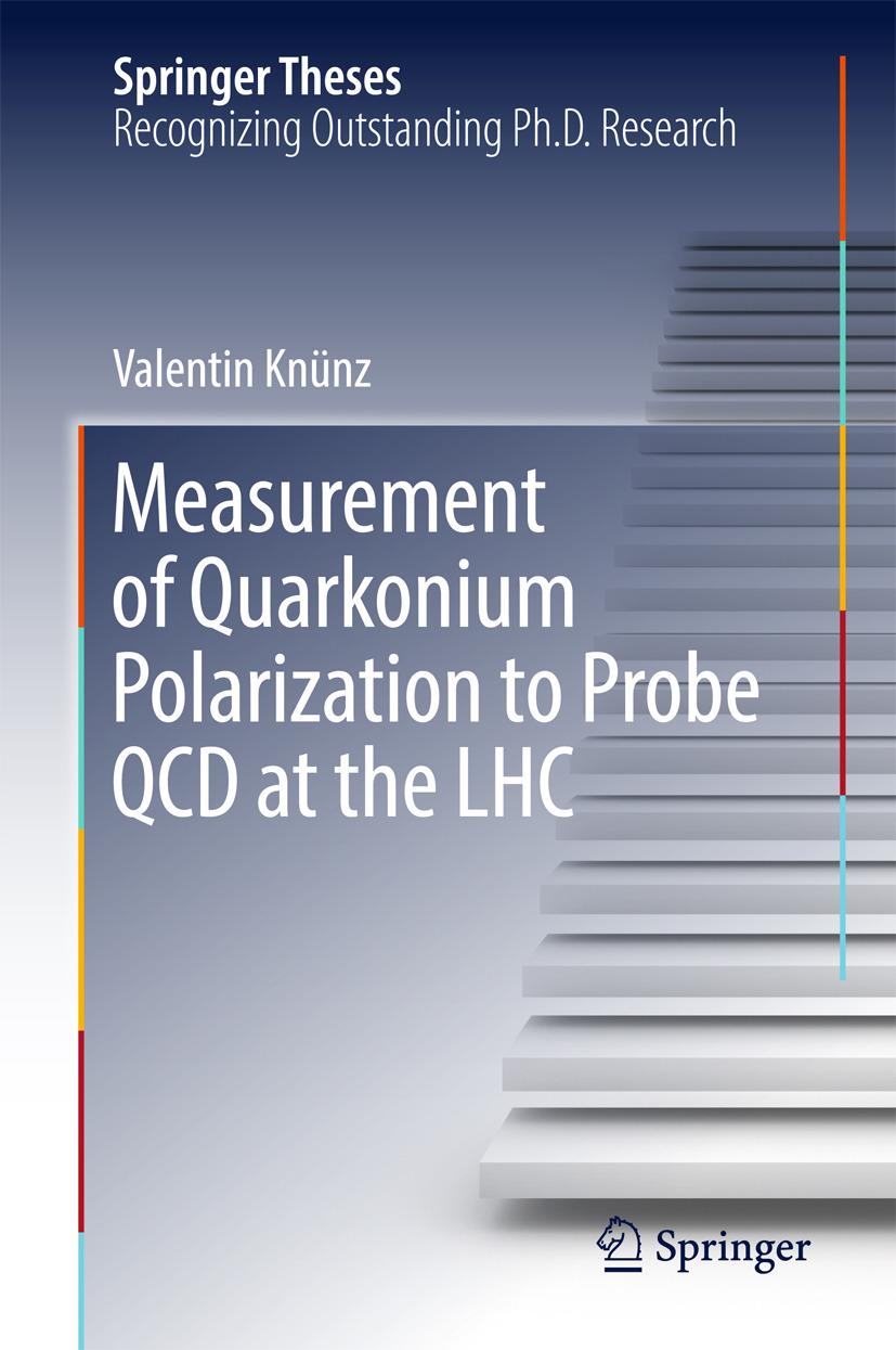 Knünz, Valentin - Measurement of Quarkonium Polarization to Probe QCD at the LHC, ebook