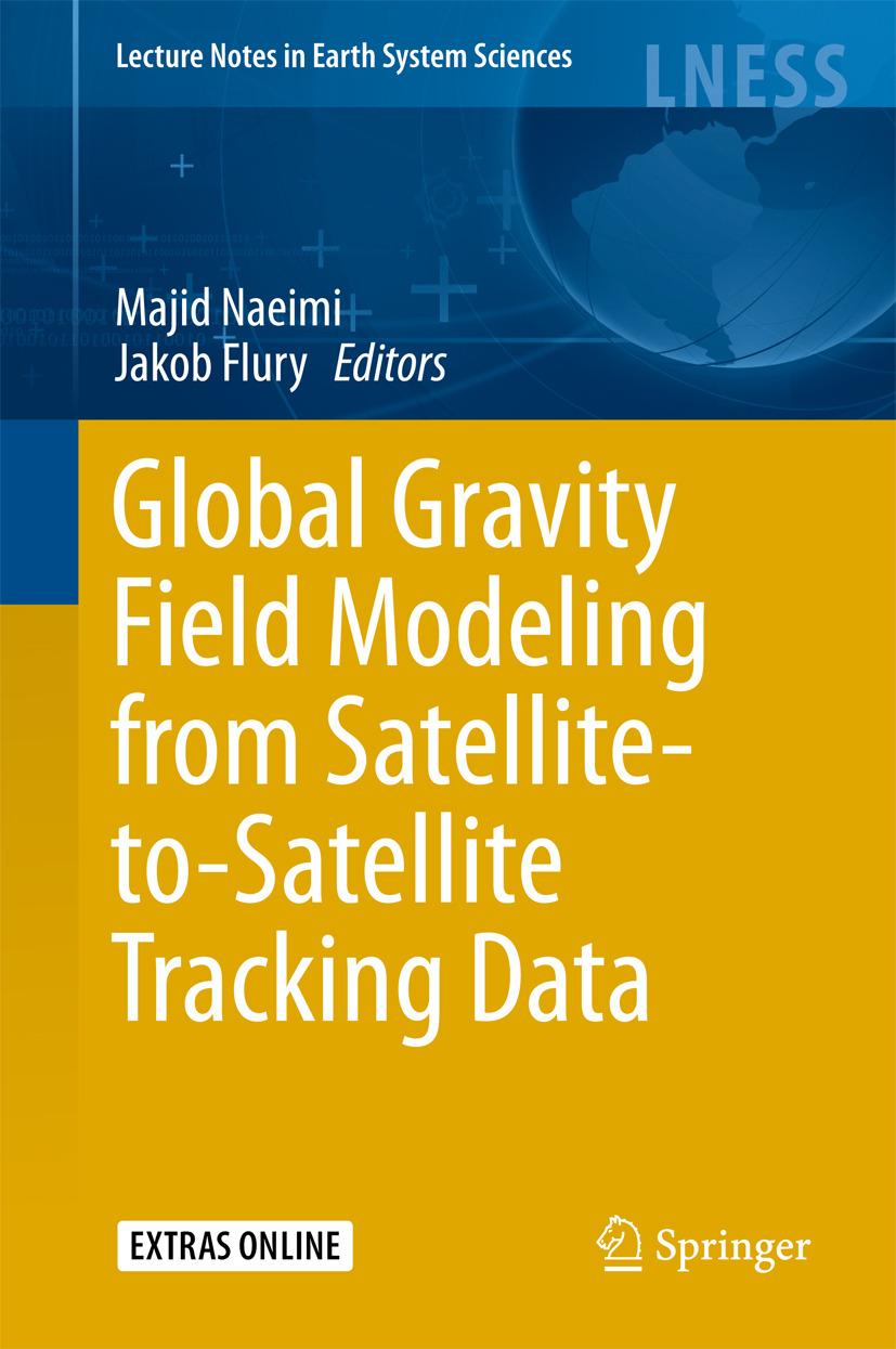 Flury, Jakob - Global Gravity Field Modeling from Satellite-to-Satellite Tracking Data, ebook