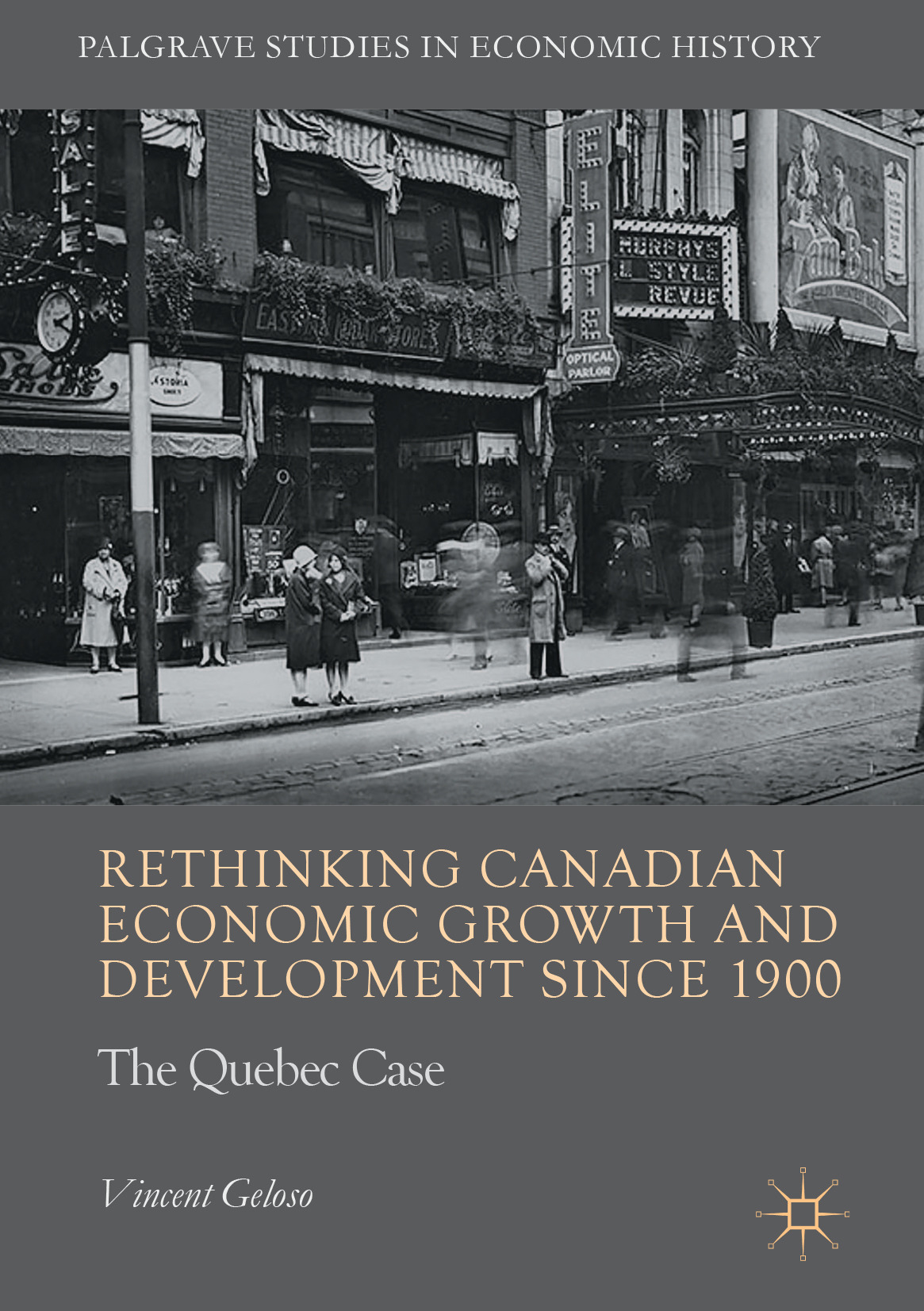 Geloso, Vincent - Rethinking Canadian Economic Growth and Development since 1900, ebook