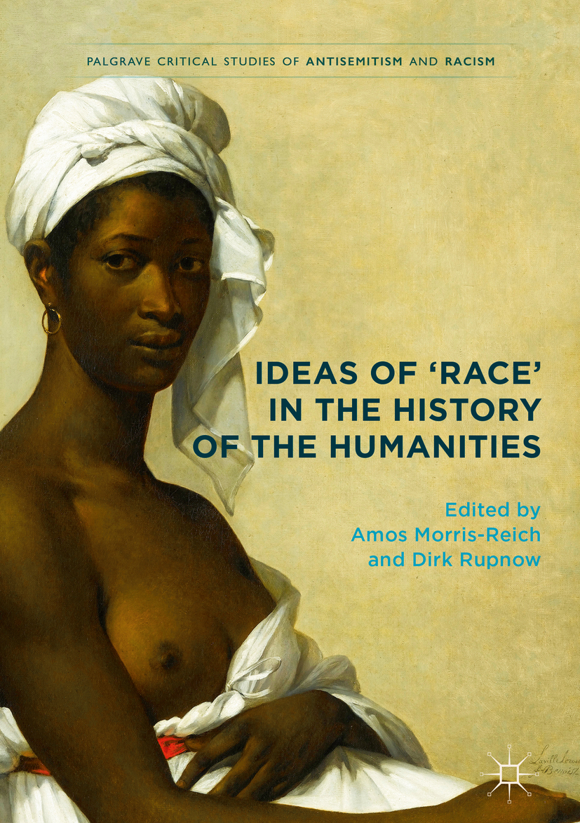 Morris-Reich, Amos - Ideas of 'Race' in the History of the Humanities, ebook
