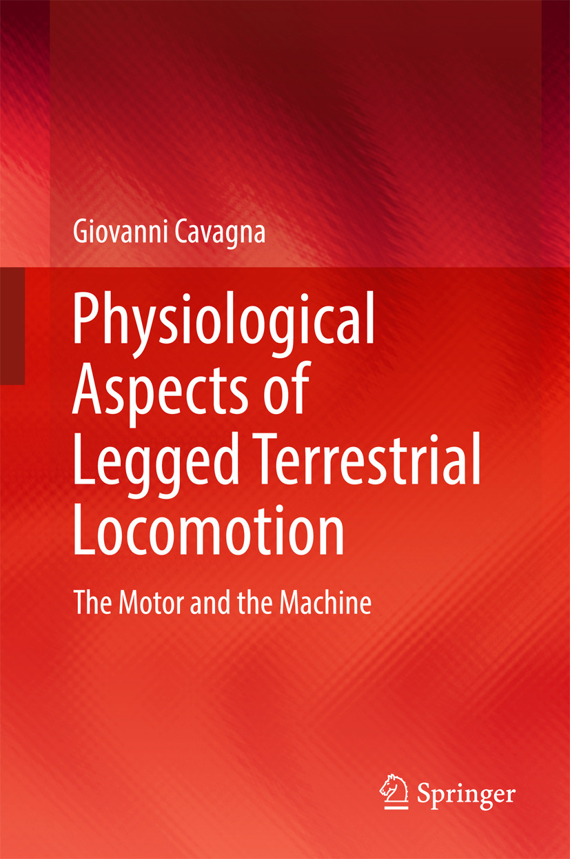 Cavagna, Giovanni - Physiological Aspects of Legged Terrestrial Locomotion, ebook