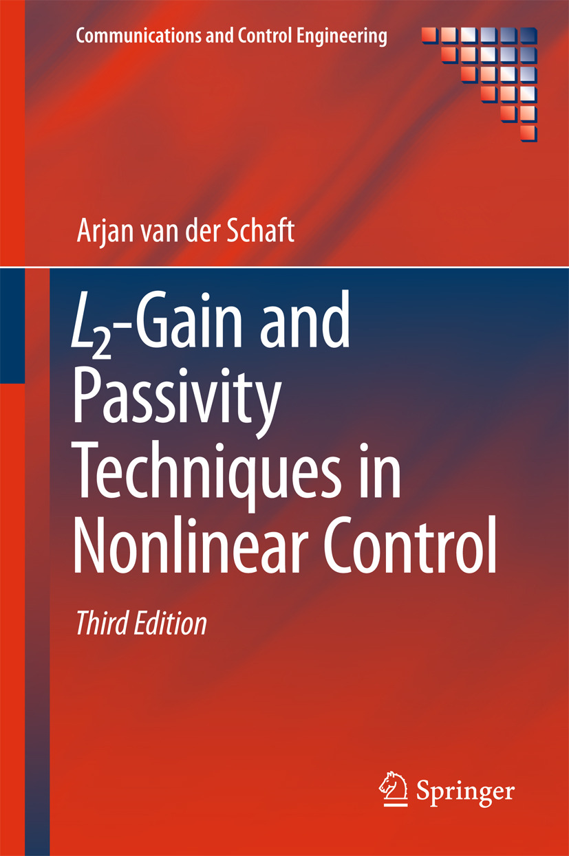 Schaft, Arjan van der - L2-Gain and Passivity Techniques in Nonlinear Control, ebook