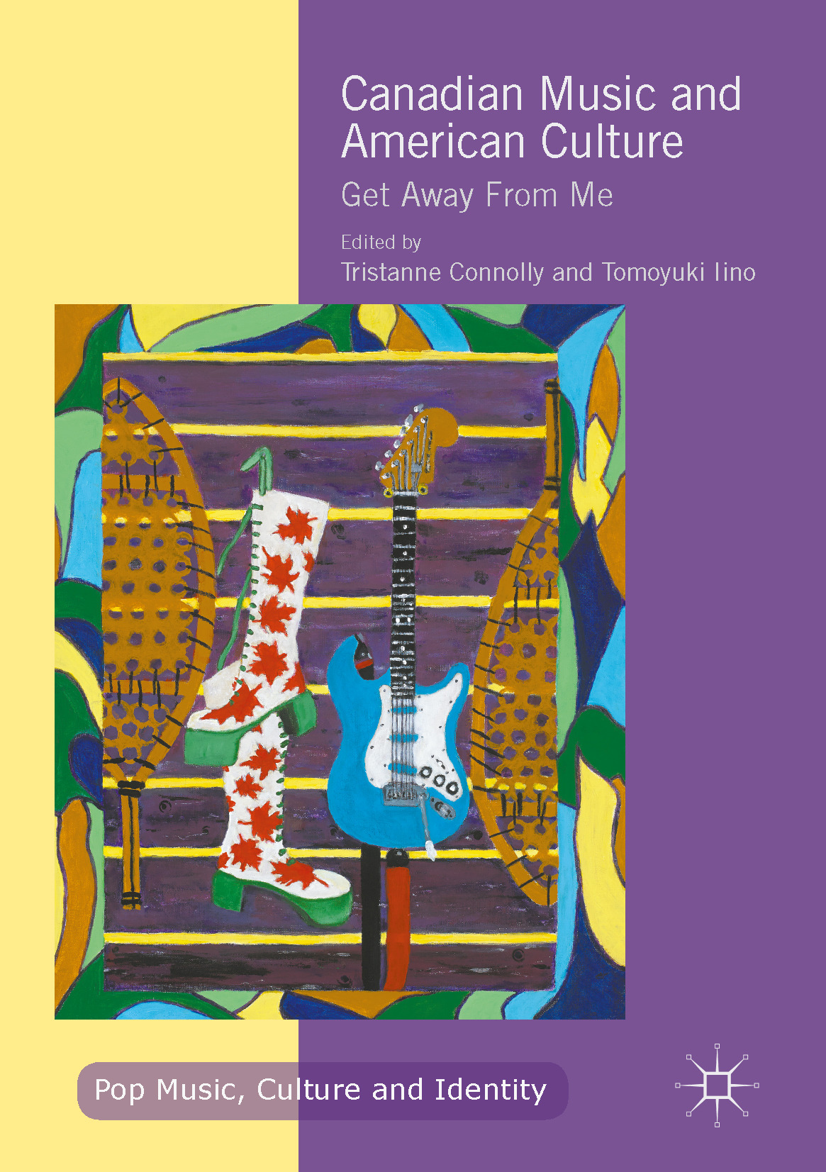 Connolly, Tristanne - Canadian Music and American Culture, ebook