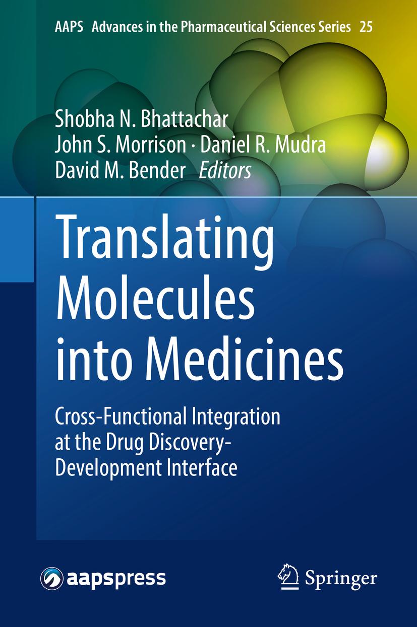 Bender, David M. - Translating Molecules into Medicines, ebook