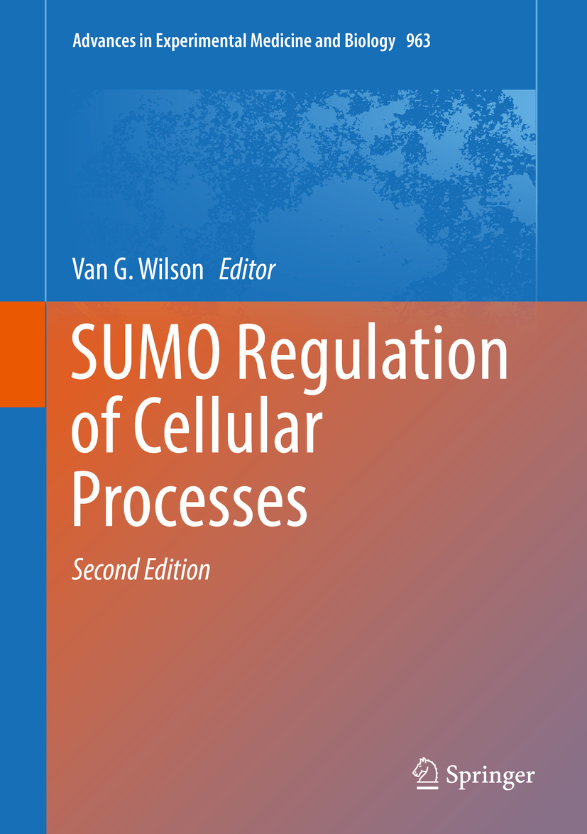 Wilson, Van G. - SUMO Regulation of Cellular Processes, ebook
