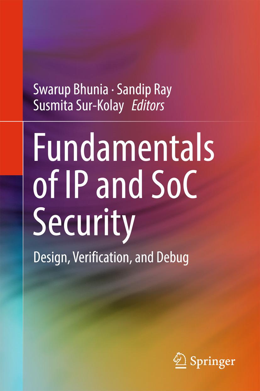 Bhunia, Swarup - Fundamentals of IP and SoC Security, ebook