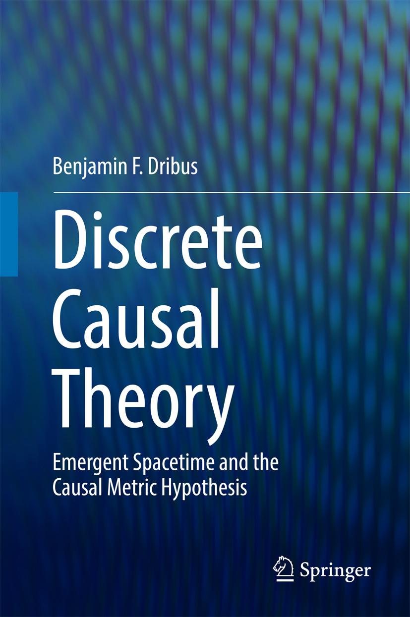 Dribus, Benjamin F. - Discrete Causal Theory, ebook
