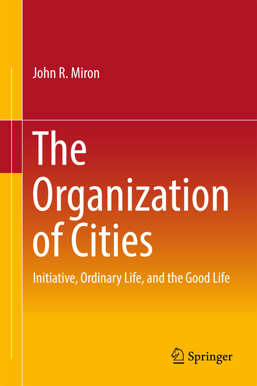 Miron, John R - The Organization of Cities, ebook