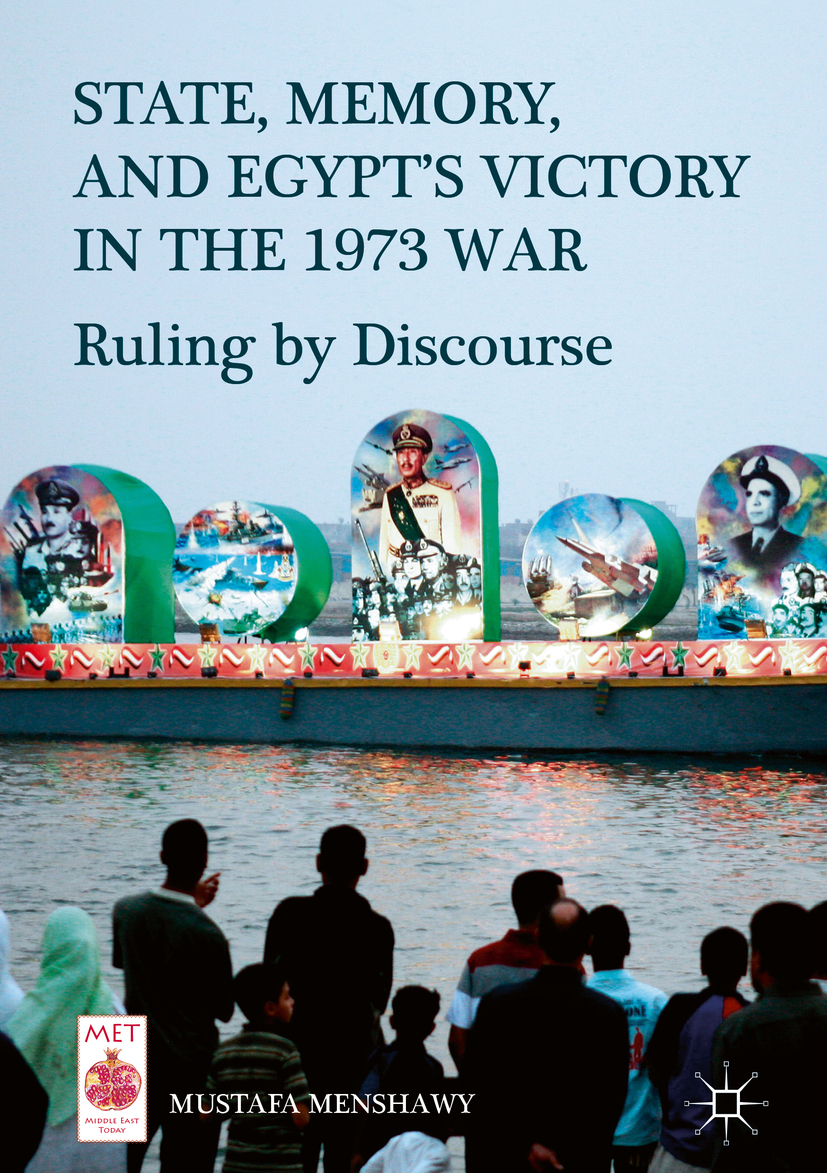 Menshawy, Mustafa - State, Memory, and Egypt's Victory in the 1973 War, ebook