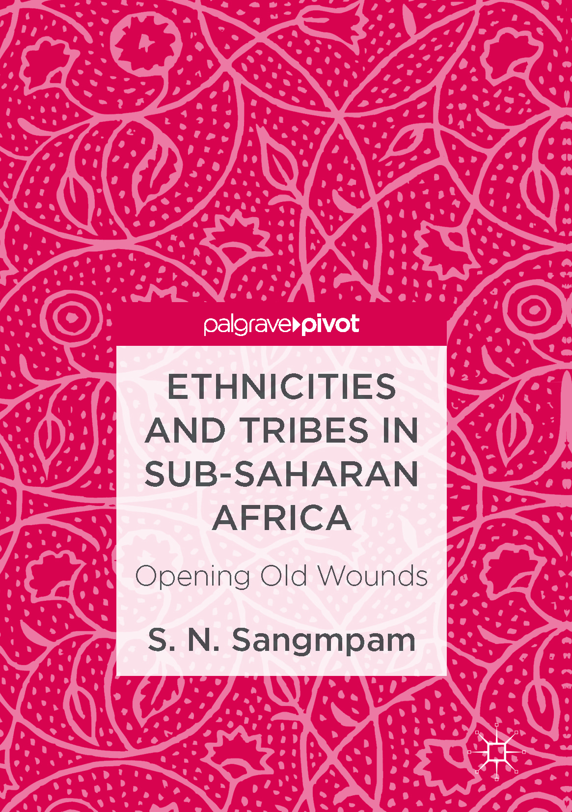 Sangmpam, S. N. - Ethnicities and Tribes in Sub-Saharan Africa, ebook
