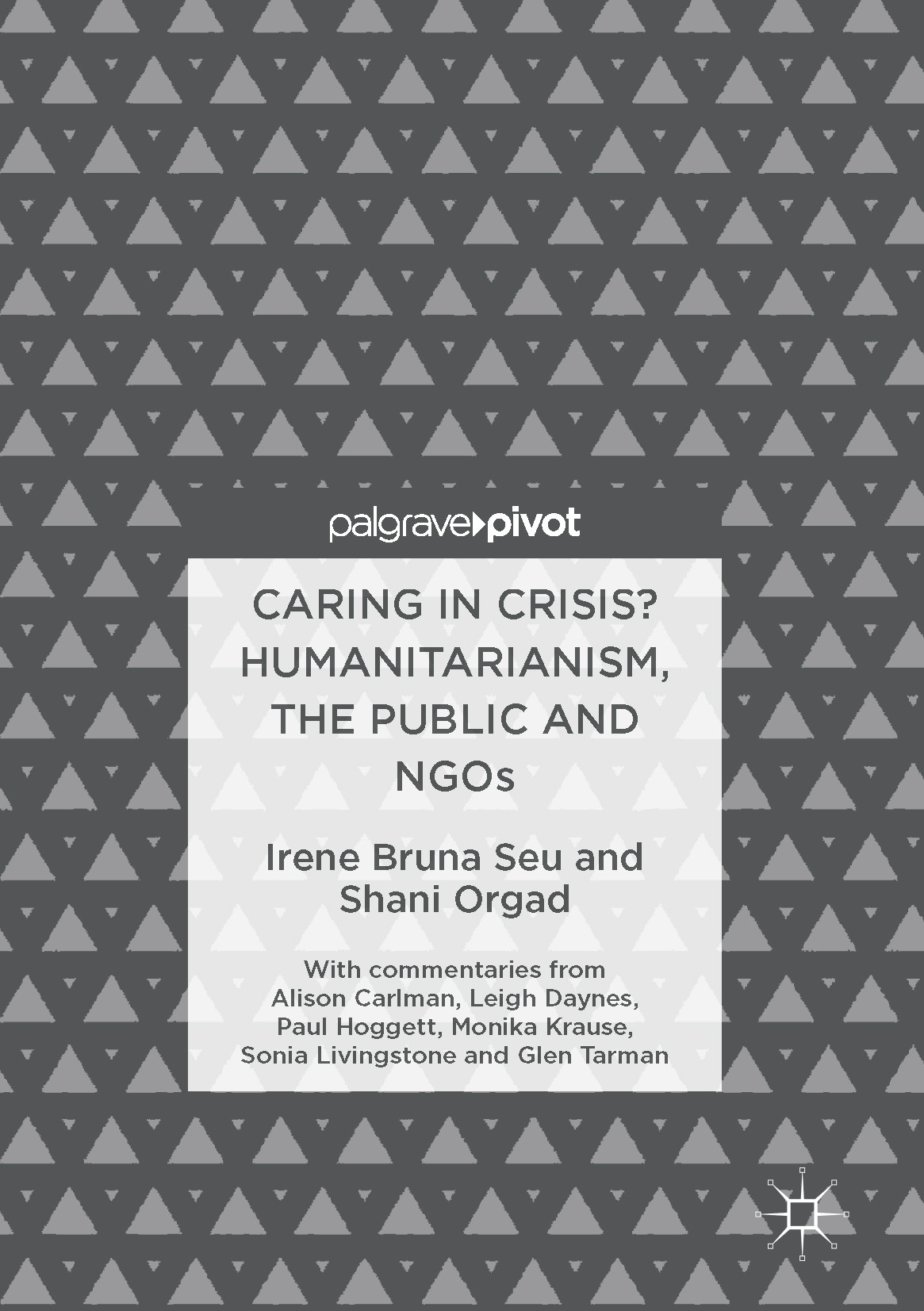 Orgad, Shani - Caring in Crisis? Humanitarianism, the Public and NGOs, ebook