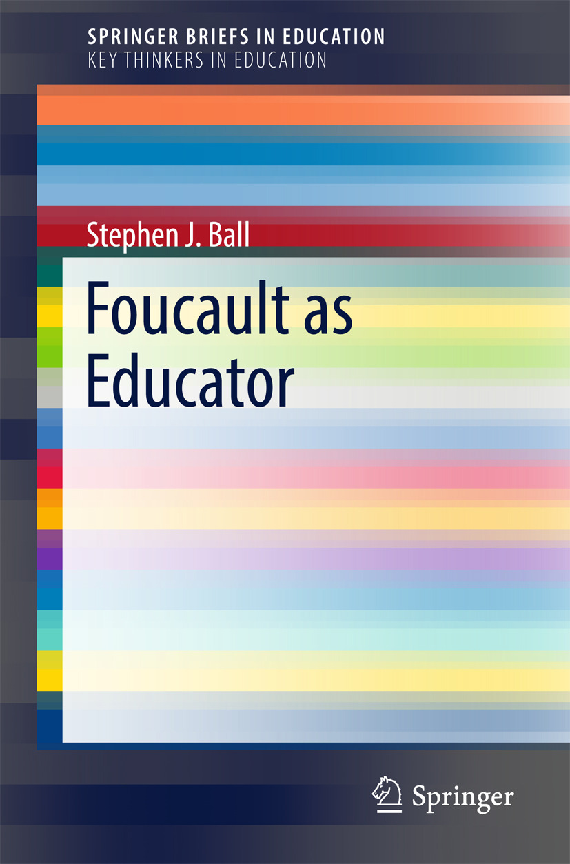 Ball, Stephen J. - Foucault as Educator, ebook